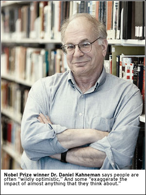 PHOTO: Nobel Prize winner Dr. Daniel Kahneman says people are often 'wildly optimistic.' And some 'exaggerate the impact of almost anything that they think about'